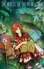 Dragon Age Fanfic: The Magic of the Moonlight by SoraAkoyaki
