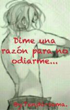 Dime Una Razón Para No Odiarme...(LaiKou) by Tenshi-sama