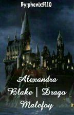 Alexandra Blake | Drago Malefoy by phenix3110