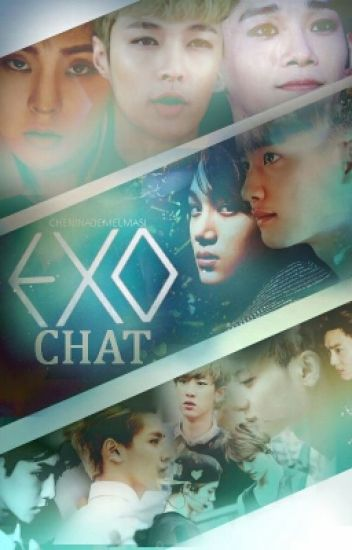 """EXO chat"""