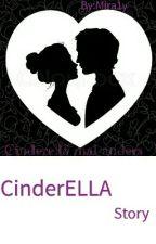 CinderELLA Story  by Mira1y