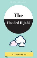 The Hooded Hijabi  by HijabiKurosaki