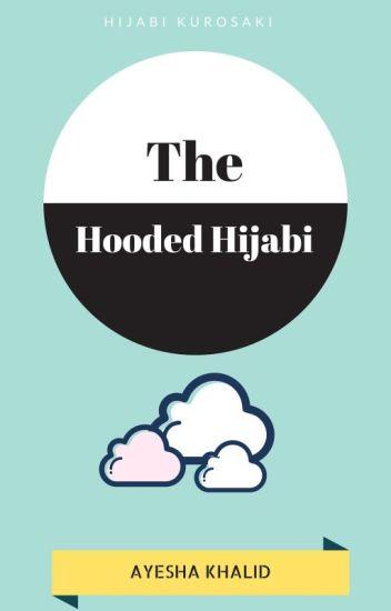 The Hooded Hijabi