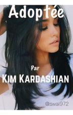 Adoptée par Kim Kardashian by swai972