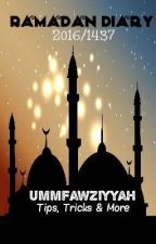 Ramadan Diary❤ 2016/1437 (voltooid) by IbnaFarid