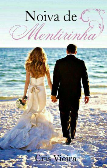 Noiva De Mentirinha (Em Revisão)