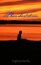 Phan short stories by galactic_space_kid