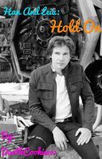 Han and Leia: Hold On by x_DooWeeDoo_x