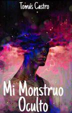 Mi Monstruo Oculto [Terminada] by Buho-Azul