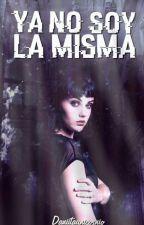 Ya No Soy La Misma by Daniitacornio
