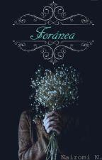Foránea  by PurpuraSoul