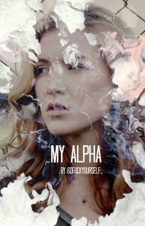 My Alpha |Derek Hale|  by GoFuckYourself_