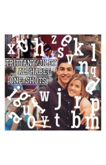JILEY/TRITTANY ALPHABET ONE-SHOTS