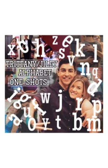JILEY/TRITTANY ALPHABET ONE-SHOTS