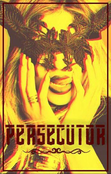 PERSECUTOR |JB.|