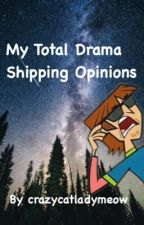 My Total Drama Shipping Opinions  by crazycatladymeow