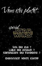 Vous êtes plutôt... -Star Wars by Shakuraa-Aysha