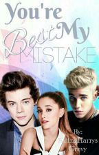 You're My Best Mistake // H.S by EatingHarrysGravy