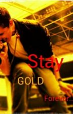 Stay Gold Forever: A Nathan Sykes fanfic by brie3901
