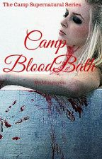 Camp Blood Bath  by mymuseisyou