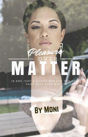 Pleasure Over Matter (Michael Jackson Fanfiction) by M0ni89