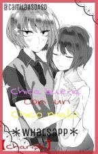 Chica buena con un chico malo【Charisk】 *WhatsApp* by CamilaASDASD