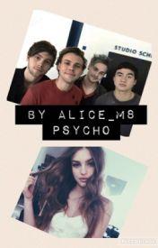 Phsyco (5sos) by Alice_M8