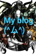 My Blog (^ム^) by 1SilverHeart1