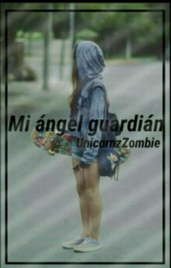 Mi Ángel Guardián