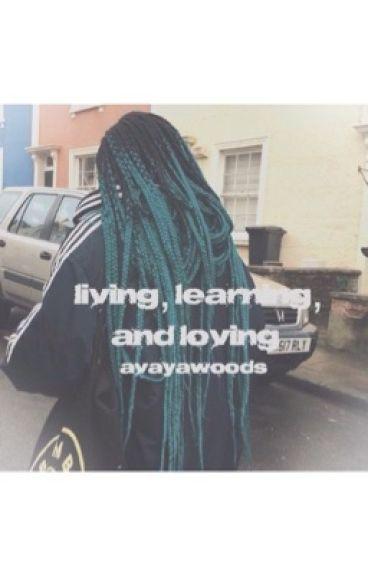 Living,Learning, & Loving//kjw