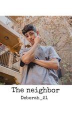 The Neighbor (J.M.R.S)  by DeborahRivera33