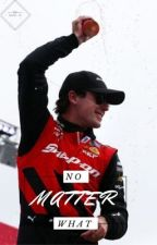No Matter What | Ryan Blaney | Book 2 by kaylin_24