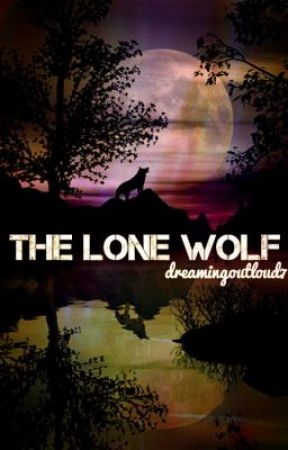 The Lone Wolf by DreamingOutLoud7