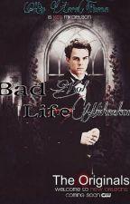 Bad Life; (Kol Mikaelson FF) by LaraTuana