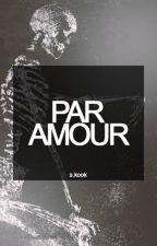 Par amour - s.kook by -seiren