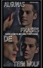 Algunas Frases De Teen Wolf by MichSprousee