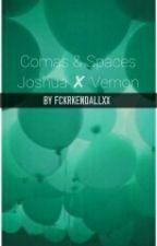Comas & Spaces•[Joshua✘Vernon] by fckrkendallxx