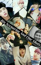 Bts Scenarios And One Shots by imjust_ordinary