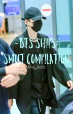 BTS Ships: Smut Compilation [REQUESTS CLOSED FOR NOW] [SLOW UPDATES] by finna_jindda