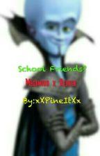 School Friends? by xXPineItXx