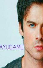 AYUDAME (Ian Somerhalder Y Tu) by Pink_Happy