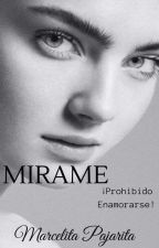 MIRAME by marcelitapajarita