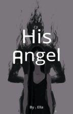 His Angel by ella_may3