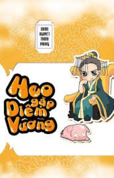 Heo yêu Diêm Vương - Minh Nguyệt Thính Phong [Full]