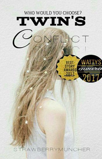 Twin's Conflict #WattysAwards2017 #BSAWARDS2017