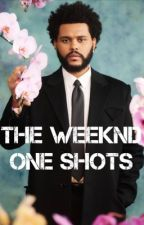The Weeknd || One Shots  by ThePinkHooligan