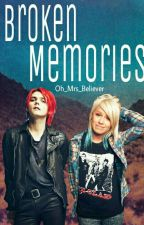 Broken Memories  (Danger Days AU)[Book 1] by Oh_Mrs_Believer