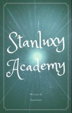 Stanluxy Academy  by betterwoman_bitter