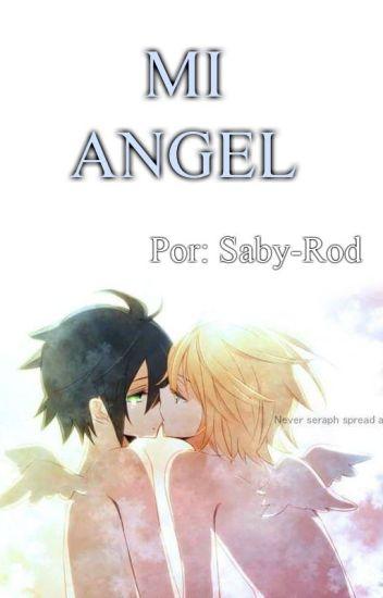 MI ANGEL (MikaYuu) #Los mejores fanfic's.