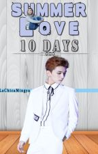 Summer Love; 10 Days [Jihan/Lemon] by LaChicaMingyu